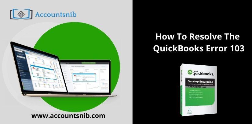How To Resolve The QuickBooks Error 103